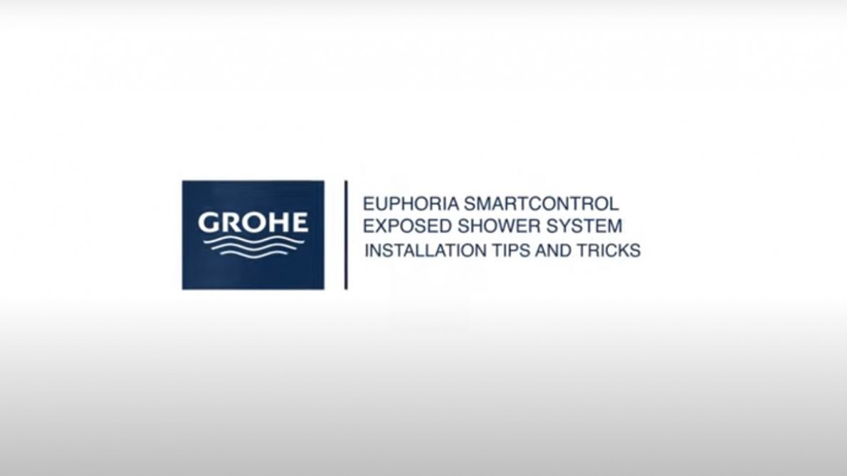 GROHE | Euphoria SmartControl Exposed Shower System Installation Tips & Tricks | Installation Video